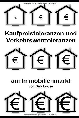 Kaufpreistoleranzen und Verkehrswerttoleranzen am Immobilienmarkt