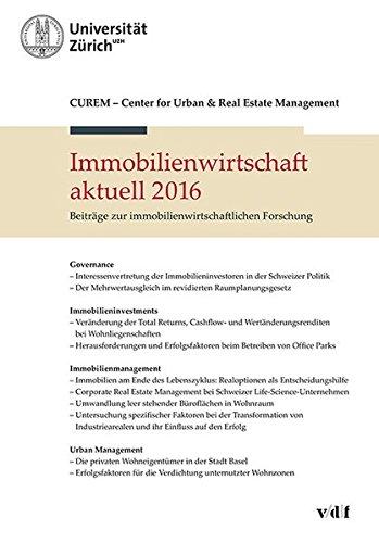 Immobilienwirtschaft aktuell 2016: Beiträge zur immobilienwirtschaftlichen Forschung