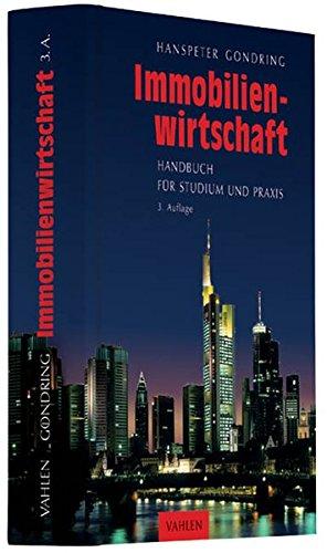Immobilienwirtschaft: Handbuch für Studium und Praxis