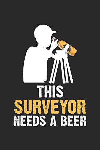This Surveyor Needs A Beer: Landvermessung  Notizbuch liniert DIN A5 - 120 Seiten für Notizen, Zeichnungen, Formeln   Organizer Schreibheft Planer Tagebuch